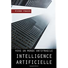 Intelligence artificielle : vers un monde antifragile