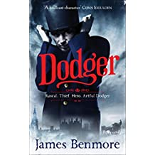 Dodger: Join the Artful Dodger on an adventure through Dickensian London