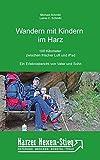 Wandern mit Kindern im Harz: 100 Kilometer zwischen frischer Luft und iPad. Der Harzer-Hexen-Stieg