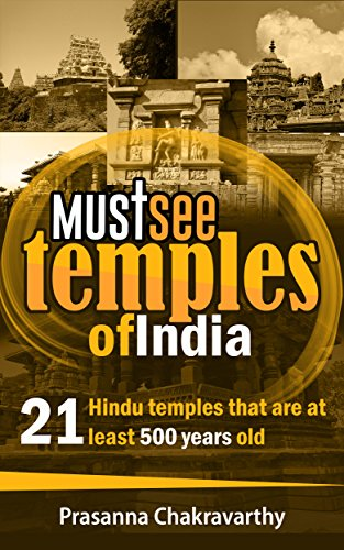 Must See Temples Of India: 21 Hindu Temples that are at least 500 Years Old (English Edition) por Prasanna Chakravarthy