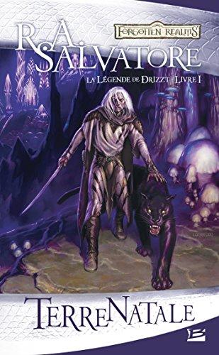 Terre natale: La Légende de Drizzt, T1 par R.A. Salvatore