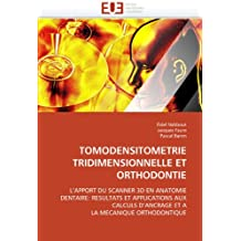 Tomodensitometrie tridimensionnelle et orthodontie