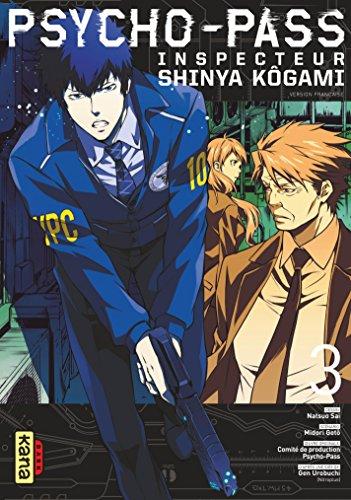 Psycho-Pass Inspecteur Shinya Kôgami - Tome 3 par Midori Goto