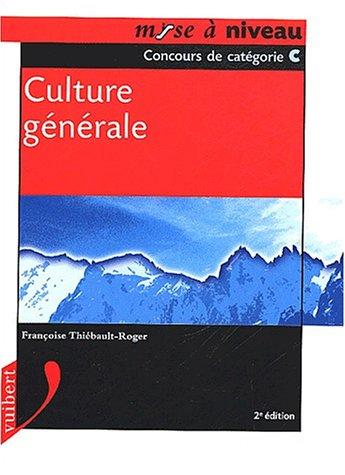 Culture générale. Concours de catégorie C, 2ème édition
