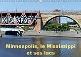 Minneapolis, le Mississippi et ses lacs 2019: Minneapolis la cite aux dix mille lacs