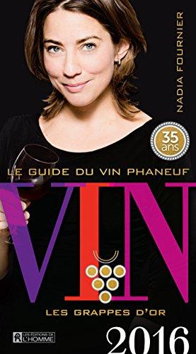 Le Guide du Vin Phaneuf 2016 par Fournier Nadia