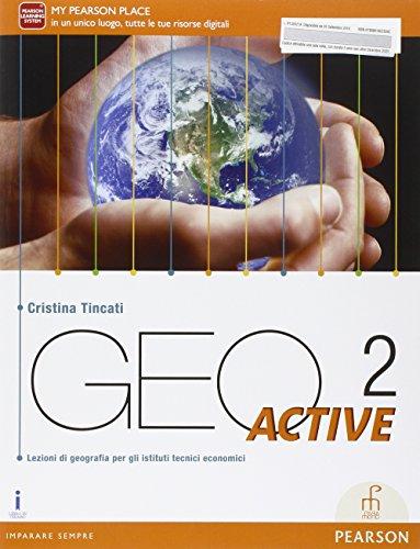 Geo active. Per le Scuole superiori. Con e-book. Con espansione online: 2