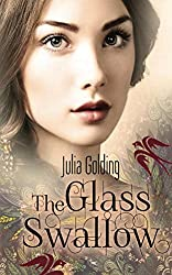 The Glass Swallow (Dragonfly and The Glass Swallow Book 2)