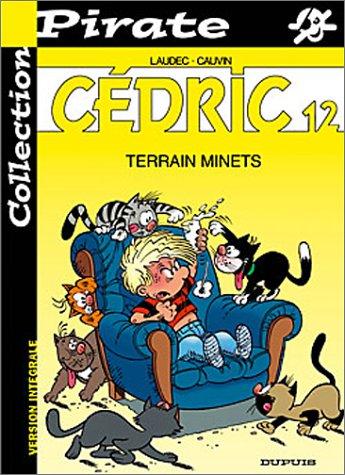 BD Pirate : Cédric, tome 12 : Terrain minets