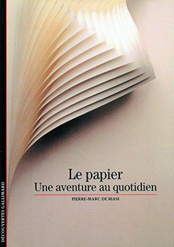 Le Papier : Une aventure au quotidien