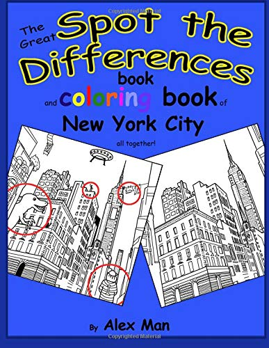 The Great SPOT THE DIFFERENCES book of New York City: The Great SPOT THE DIFFERENCES book and coloring book of New York City all together!
