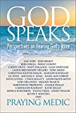 God Speaks: Perspectives on Hearing God's Voice