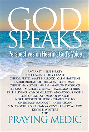 God Speaks: Perspectives on Hearing God's Voice (English Edition)
