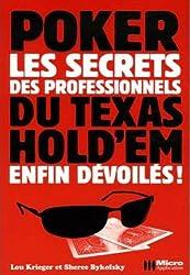 Les secrets professionnels du Texas Hold'em enfin dévoilés !
