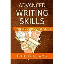 Advanced Writing Skills For Students of English