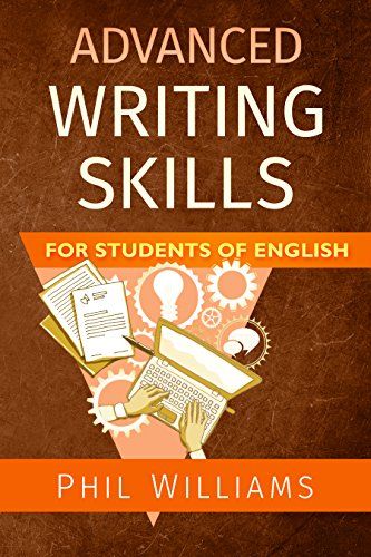 Advanced Writing Skills For Students of English (English Edition) por Phil Williams