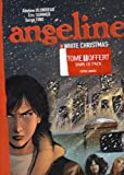 Angeline : Pack en 2 volumes : Tome 1, Fuckin'Day ; Tome 3, White Christmas