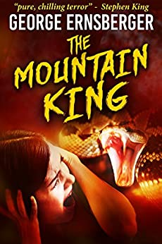 The Mountain King (Resurrected Horrors Book 1) (English Edition) di [Ernsberger, George]