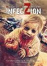 InfecZióN: Crónicas de una infección par Koldo
