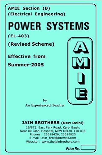 AMIE - Section (B) Power Systems (EL- 403) Electrical Engineering Solved and Unsolved Paper (Summer,2016)