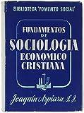 FUNDAMENTOS DE SOCIOLOGIA ECONOMICO CRISTIANA.