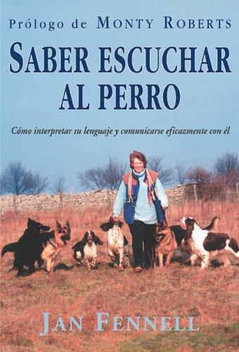 SABER ESCUCHAR AL PERRO (Animales Domesticos (drac))