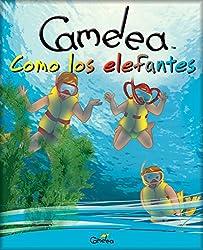 Camelea como los elefantes (Spanish Edition)