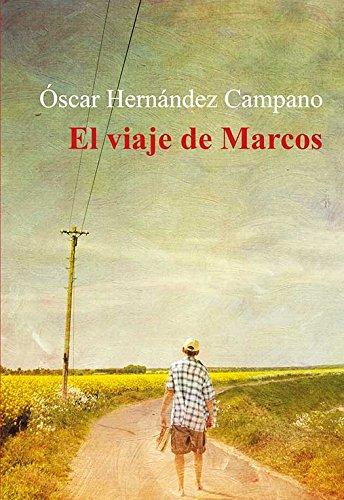 El viaje de Marcos eBook: Hernández Campano, Óscar: Amazon.es ...