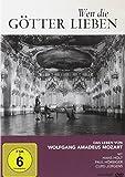 Wen die Götter lieben - Das Leben von Wolfgang Amadeus Mozart