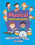 Musical Instruments Best Deals - Musical Instruments: Coloring Pages for Kids: Children's Coloring Books