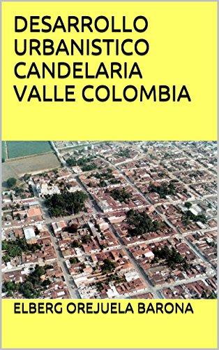 DESARROLLO URBANISTICO CANDELARIA VALLE COLOMBIA: CONURBACION