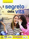 Il segreto della vita. Per le Scuole superiori. Con e-book. Con espansione online. Con DVD-ROM