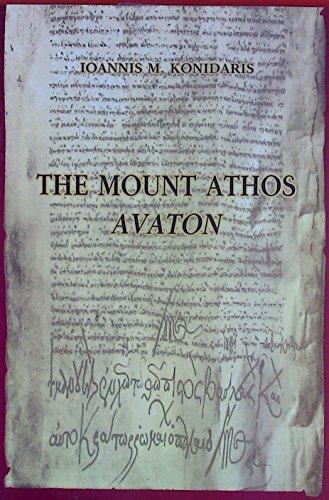 The Mount Athos Avaton. (Ant-mount)