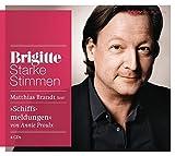 Schiffsmeldungen: Starke Stimmen. BRIGITTE Hörbuch-Edition - Annie Proulx