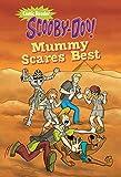 Scooby-Doo in Mummy Scares Best (Scooby-Doo Comic Readers)
