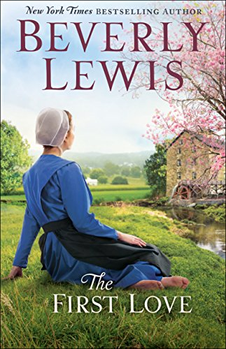 The First Love (English Edition) - Amish Country Lancaster Pa