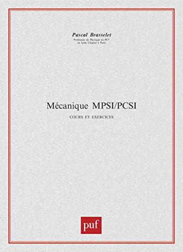 Mécanique MPSI - PCSI, 1ère année cours et exercices