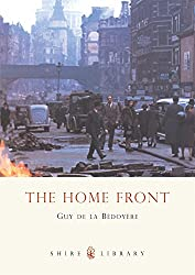 The Home Front (Shire Album) (Shire Album S.)