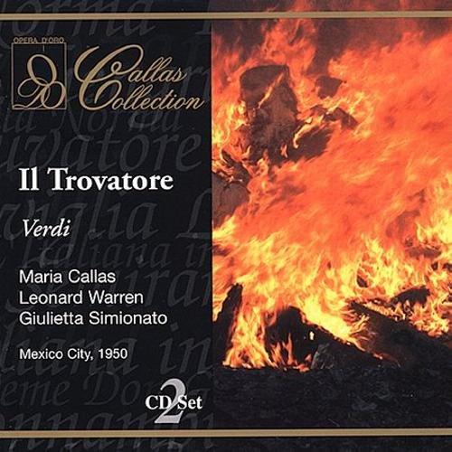 Verdi : Il trovatore. Callas, Simionato, Picco.