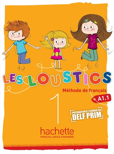 LES LOUSTICS 1 : LIVRE DE L'ELEVE par Hugues Denisot