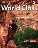 World Class 2: Student Book: Expanding English Fluency (Work Class)