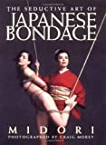 The Seductive Art of Japanese Bondage (English Edition)
