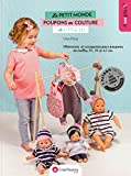 Le petit monde des poupons en couture de Little Lu - Vêtements et accessoires pour poupons