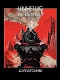 Unheilig: Gipfelstürmer - Das Liederbuch
