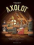 Axolot, Tome 4 : Histoires extraordinaires & sources d'étonnement