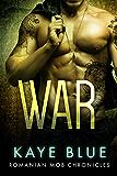 War (Romanian Mob Chronicles Book 5)