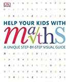 Best Math Helps - Help Your Kids with Maths: A Unique Step-by-Step Review