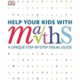 Help Your Kids with Maths (DKYR): A Unique Step-by-Step Visual Guide