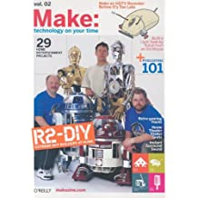 Make: Technology on Your Time Volume 02: Technology on Your Time Volume 02