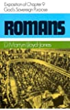 God's Sovereign Purpose: Exposition of Romans, Chapter 9